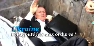 député ukrainien jeté aux ordures
