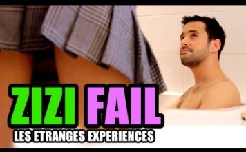 Les étranges expériences ZIZI FAIL