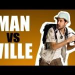 Man vs Ville