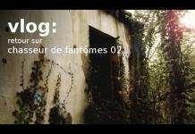 Vlog retour sur chasseur de fantômes 02