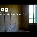 Vlog retour sur chasseur de fantômes 01