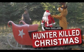 Hunter killed Christmas (Rémi Gaillard)
