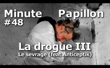 Minute Papillon #48 La drogue 3