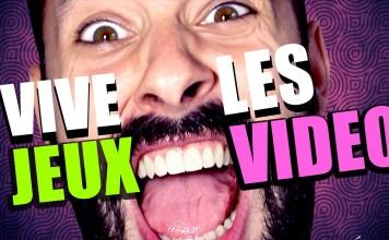 VIVE LES JEUX VIDEO