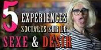 CHRIS 5 Expériences Sociales Sur le Sexe & Désir