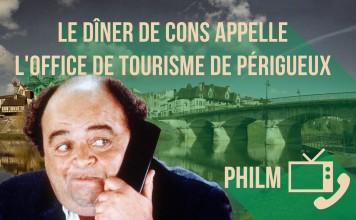 Le dîner de cons VS l'office de tourisme de Périgueux