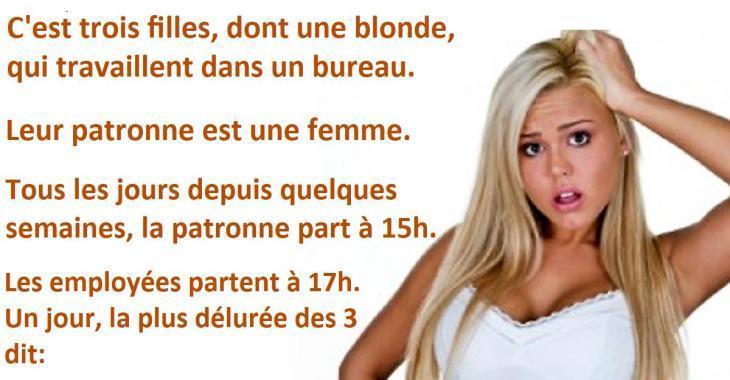 Blague Drole Une Blonde Quitte Son Travail Plus Tot Et En Arrivant Chez Elle Il Y A Un Truc Qui Cloche Breakforbuzz