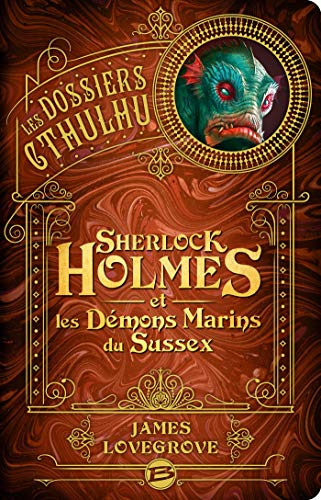 Les Dossiers Cthulhu Sherlock Holmes