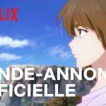 7SEEDS Partie 2 - Bande-annonce VOSTFR Netflix