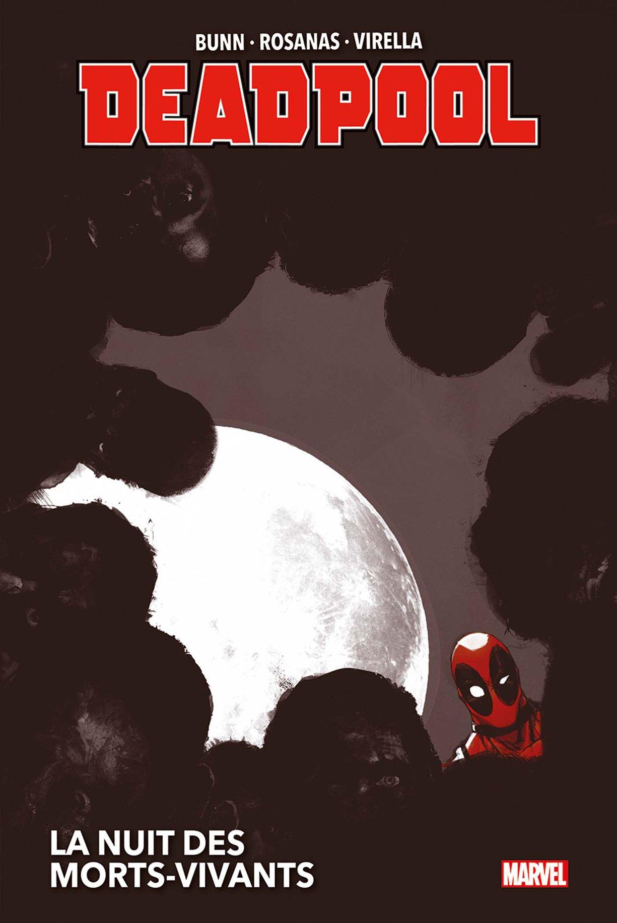 Deadpool La nuit des morts vivants