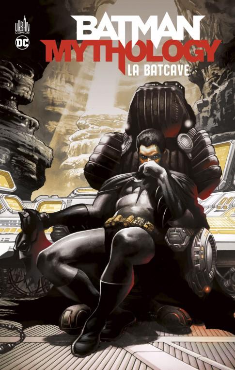 Batman Mythology : La Batcave – Un comics incontournable pour connaitre tous les secrets de la Batcave