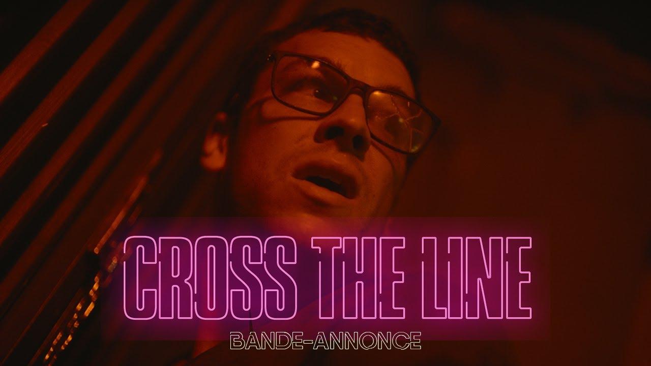 Cross the line en VOD le 18 février !
