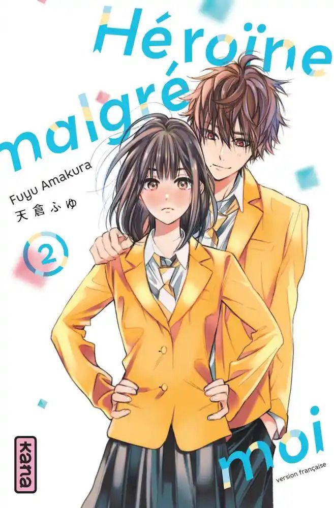 Avis Manga Kana - Héroïne malgré moi